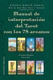 MANUAL DE INTERPRETACIÓN DEL TAROT CON 78 ARCANOS