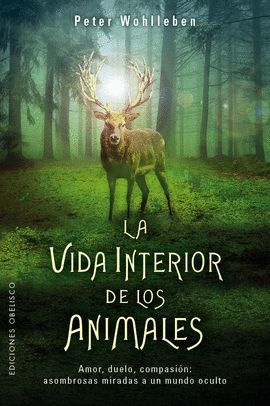 VIDA INTERIOR DE LOS ANIMALES, LA
