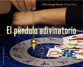 PÉNDULO ADIVINATORIO, EL