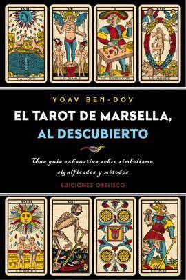 TAROT DE MARSELLA, AL DESCUBIERTO, EL