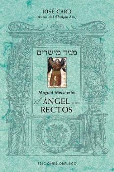 ÁNGEL DE LOS RECTOS, EL. MEGUID MEISHARIM