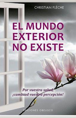 MUNDO EXTERIOR NO EXISTE, EL