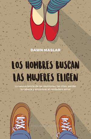 HOMBRES BUSCAN, LAS MUJERES ELIGEN, LOS