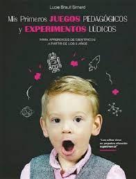 MIS PRIMEROS JUEGOS PEDAGÓGICOS Y EXPERIMENTOS LÚDICOS