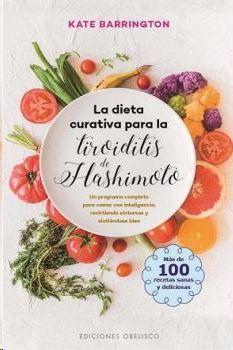 DIETA CURATIVA PARA LA TIROIDITIS DE HASHIMOTO, LA