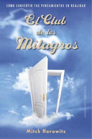 CLUB DE LOS MILAGROS, EL