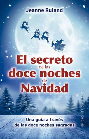 SECRETO DE LAS DOCE NOCHES DE NAVIDAD, EL
