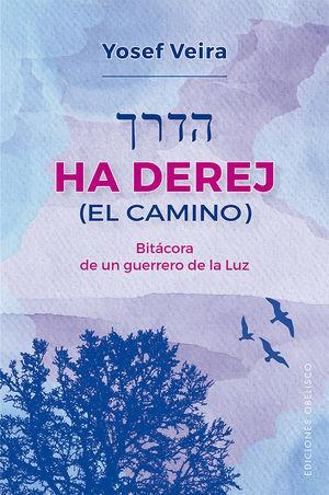 HA DEREJ  ( EL CAMINO )