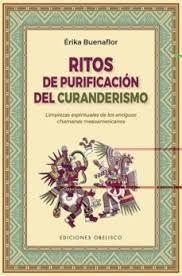 RITOS DE PURIFICACIÓN DEL CURANDERISNO