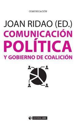 COMUNICACIÓN POLÍTICA Y GOBIERNO DE COALICIÓN