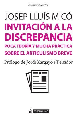 INVITACIÓN A LA DISCREPANCIA