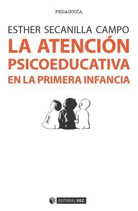 ATENCIÓN PSICOEDUCATIVA EN LA PRIMERA INFANCIA, LA