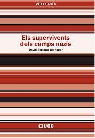 SUPERVIVENTS DELS CAMPS NAZIS, ELS