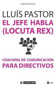 JEFE HABLA (LOCUTA REX), EL