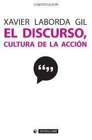 DISCURSO, CULTURA DE LA ACCION, EL