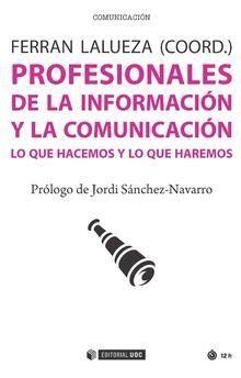 PROFESIONALES DE LA INFORMACION Y LA COMUNICACION