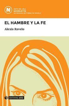 HAMBRE Y LA FE, EL