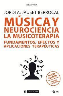 MÚSICA Y NEUROCIENCIA - LA MUSICOTERAPIA