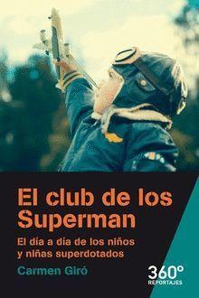 CLUB DE LOS SUPERMAN, EL