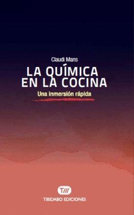 QUÍMICA EN LA COCINA, LA