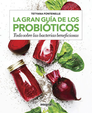 GRAN GUÍA DE LOS PROBIÓTICOS, LA