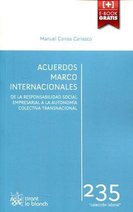 ACUERDOS MARCO INTERNACIONALES: DE LA RESPONSABILIDAD SOCIAL EMPRESARIAL A LA AU
