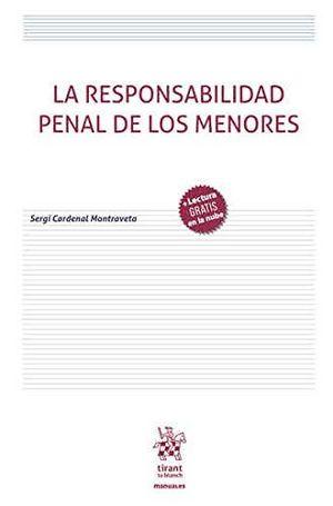 RESPONSABILIDAD PENAL DE LOS MENORES, LA