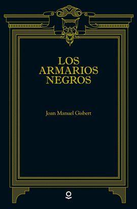 ARMARIOS NEGROS, LOS