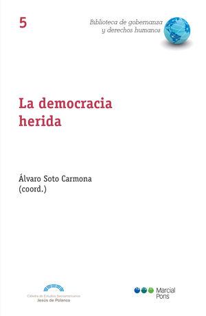 DEMOCRACIA HERIDA, LA