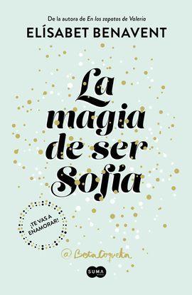 MAGIA DE SER SOFÍA, LA
