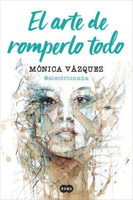 ARTE DE ROMPERLO TODO, EL