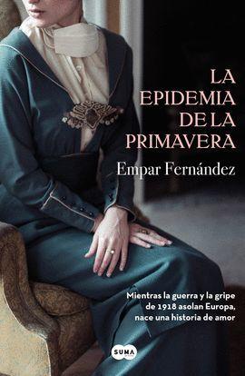 EPIDEMIA DE LA PRIMAVERA, LA