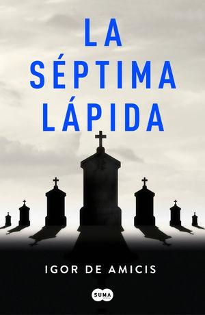 SÉPTIMA LÁPIDA, LA