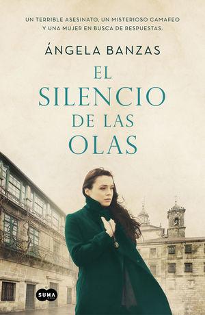 SILENCIO DE LAS OLAS, EL