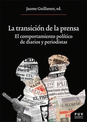 TRANSICIÓN DE LA PRENSA, LA