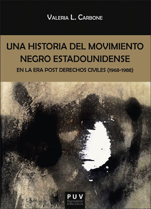 HISTORIA DEL MOVIMIENTO NEGRO ESTADOUNIDENSE