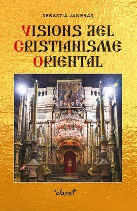 VISIONS DEL CRISITIANISME ORIENTAL