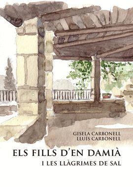 FILLS D'EN DAMIÀ I LES LLÀGRIMES DE SAL, ELS