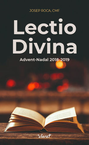 LECTIO DIVINA ADVENT-NADAL 2018-2019