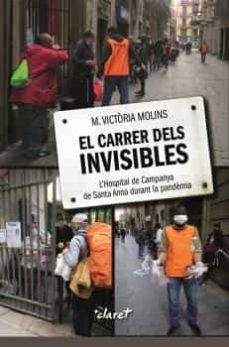 CARRER DELS INVISIBLES, EL