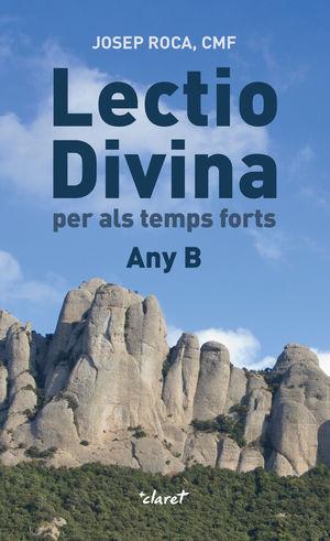 LECTIO DIVINA PER ALS TEMPS FORTS - ANY B
