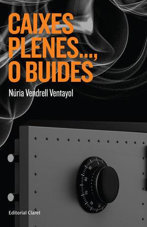 CAIXES PLENES..., O BUIDES