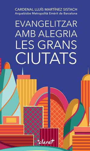 EVANGELITZAR AMB ALEGRIA LES GRANS CIUTATS