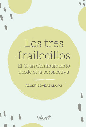 TRES FRAILECILLOS, LOS