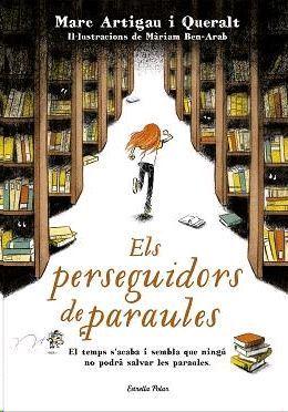 PERSEGUIDORS DE PARAULES, ELS
