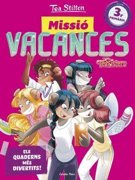 MISSIÓ VACANCES 3R PRIMÀRIA - TEA STILTON