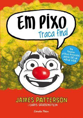 EM PIXO. TRACA FINAL