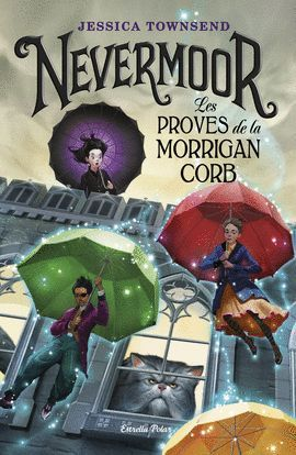 NEVERMOOR - LES PROVES DE LA MORRIGAN CORB