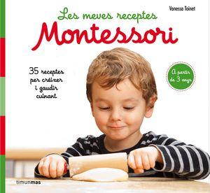 MEVES RECEPTES MONTESSORI, LES