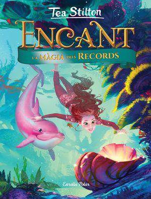ENCANT III. LA MÀGIA DELS RECORDS